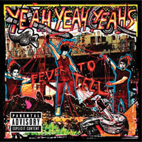 Disco del día: Fever To Tell  Yeah Yeah Yeahs