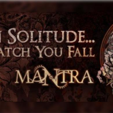 "Mantra  ofrece su disco ""In solitude… I´ll watch you fall"""